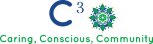 C3 - Caring, Conscious Community